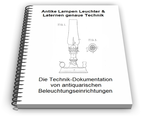 Antike Lampen Technik