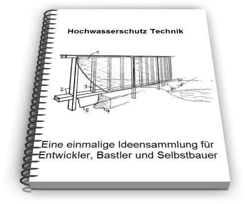 hochwasserschutz selbst bauen hochwasser technik baupl ne. Black Bedroom Furniture Sets. Home Design Ideas