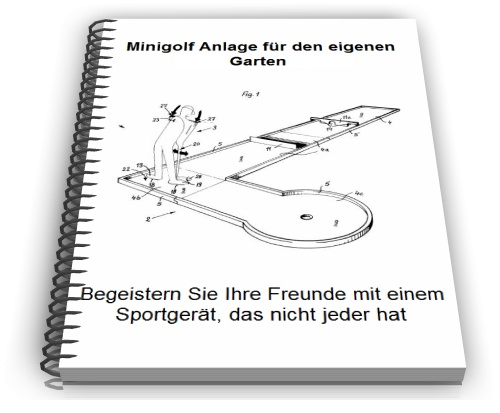 Minigolfanlage selbst bauen - Minigolf Technik - Baupläne